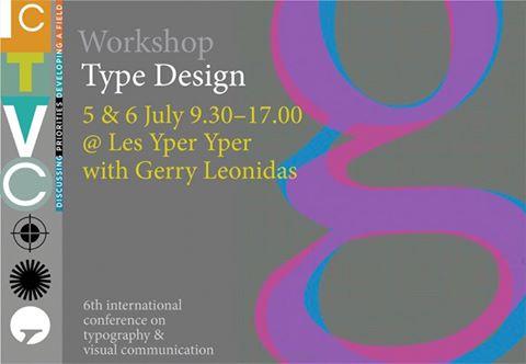 "6th ICTVC | July 2016 | εργαστήριο ""Type Design"""