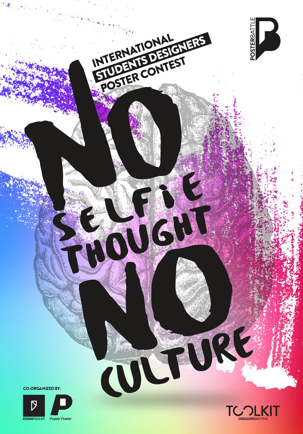 Toolkit Designers Meeting 2016 |Poster Battle 2016 Διαγωνισμός Αφίσας µε θέμα: Νο Selfie Thought – No Culture