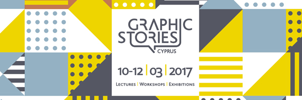 Graphic Stories Cyprus 2017 | 10 -12 Μαρτίου 2017